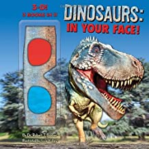 Dinosaurs: In Your Face! by Bakker Dr. Robert T. (2012-08-07) Hardcover
