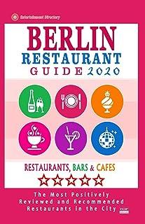 Berlin Restaurant Guide 2020: Best Rated Restaurants in Berl