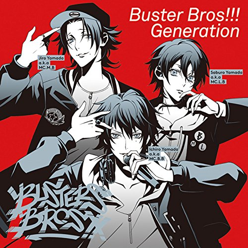 [Single]Buster Bros!!! Generation(俺が一郎/センセンフコク/New star) – イケブクロ・ディビジョン「Buster Bros!!!」[FLAC + MP3]