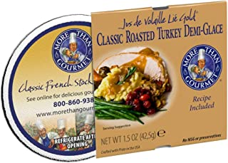 More Than Gourmet Jus de Volaille Classic Roasted Turkey Demi-Glace, 1.5 Ounce