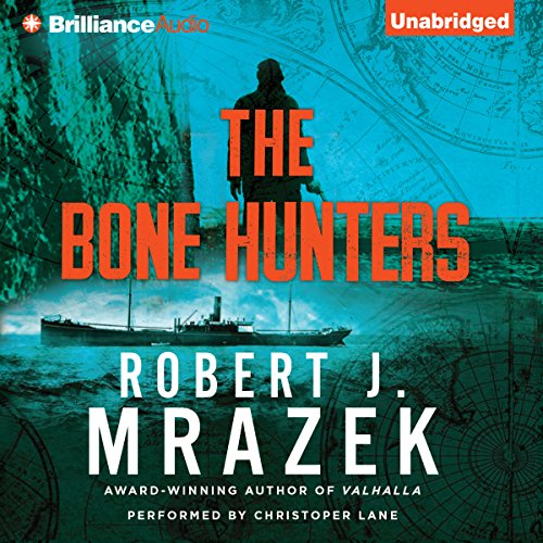 The Bone Hunters audiobook cover art