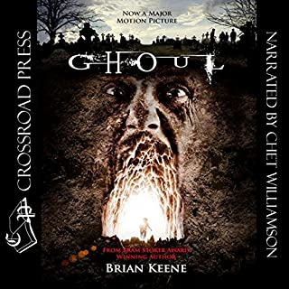 Ghoul                   By:                                                                                                                                 Brian Keene                               Narrated by:                                                                                                                                 Chet Williamson                      Length: 8 hrs and 59 mins     35 ratings     Overall 4.5
