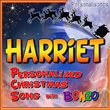 Harriet Personalized Christmas Song With Bonzo