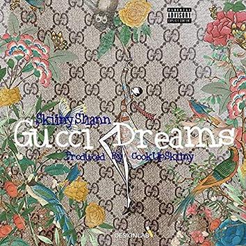 Gucci Dreams