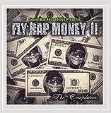 Fly Rap Money 2 the Compilation [Explicit]