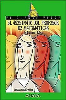 comprar comparacion 3l 4S3S1N4T0 D3L PR0F3S0R D3 M4T3M4T1C4S / The Math Teacher's Murder, A partir de 12 Años (Literatura Infantil (A partir d...