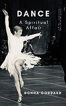 Dance: A Spiritual Affair