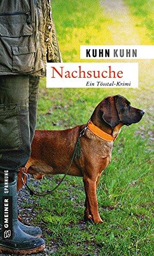 Nachsuche: Kriminalroman (Polizist Noldi  Oberholzer 1)