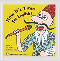 Now Its Time for English