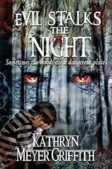 Evil Stalks the Night by [Kathryn Meyer Griffith, Dawne Dominique]