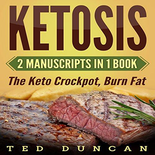 Ketosis: 2 Manuscripts in 1 Book audiobook cover art