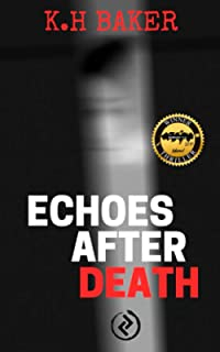 Echoes after death