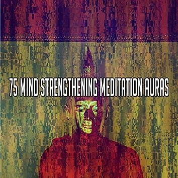 75 Mind Strengthening Meditation Auras