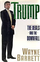 Trump: The Deals and the Downfall