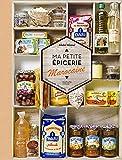 Ma petite épicerie marocaine - 50 produits décryptés, 40 recettes associées