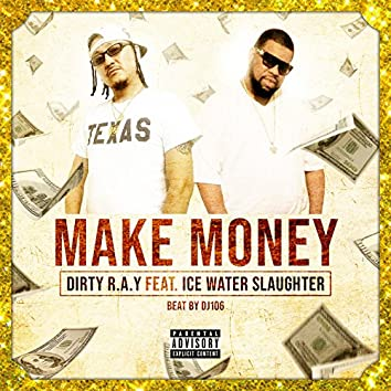 Make Money (feat. Ice Water Slaughter)