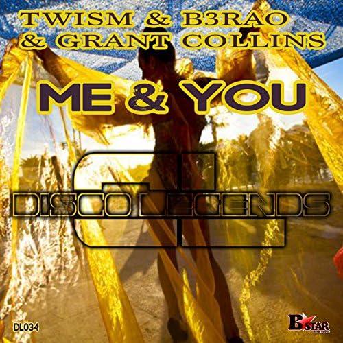Twism, B3RAO & Grant Collins
