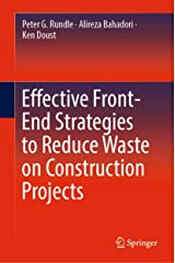 Effective Front-End Strategies to Reduce Waste on Construction Projects (English Edition) Format Kindle