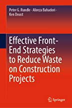 Effective Front-End Strategies to Reduce Waste on Construction Projects (English Edition)