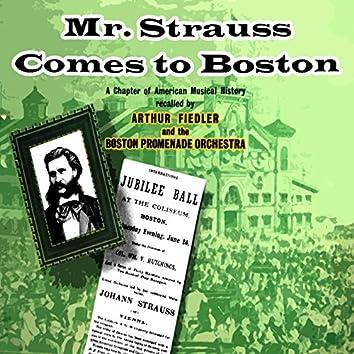 Mr Strauss Comes To Boston