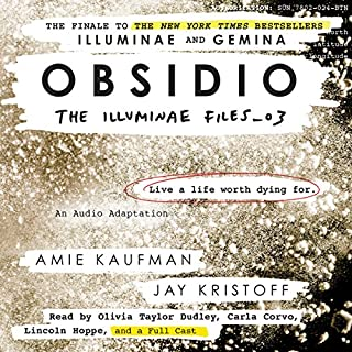 Obsidio     The Illuminae Files, Book 3              Written by:                                                                                                                                 Amie Kaufman,                                                                                        Jay Kristoff                               Narrated by:                                                                                                                                 Olivia Taylor Dudley,                                                                                        Carla Corvo,                                                                                        full cast                      Length: 13 hrs and 1 min     60 ratings     Overall 4.9