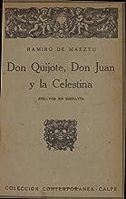 Don Quijote, Don Juan y la Celestina