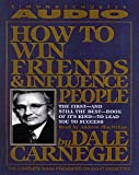 How to Win Friends and Influence People - Simon & Schuster Audio - 05/07/1999