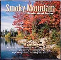 Smoky Mountain Handcrafted Series  Hymns
