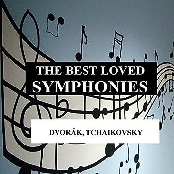 The Best Loved Symphonies - Dvorák, Tchaikovsky
