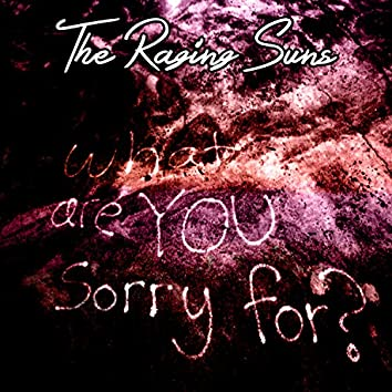 What Are You Sorry For? (EP)