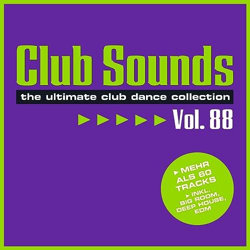 Club Sounds, Vol. 88 [Explicit]