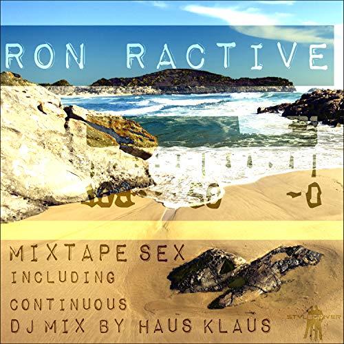 Mixtape Sex (Continuous DJ Mix by Haus Klaus)