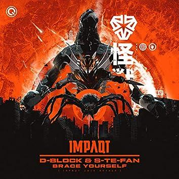 Brace Yourself (IMPAQT 2019 Anthem)