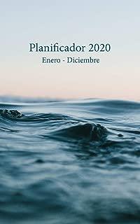 Planificador 2020 Enero - Diciembre: Un Planificador Mensual y Semanal Desde el 1 de enero hasta el 31 de diciembre de 2020, cubre los Calendarios ... Semanales de 53 (Cubierta Sunset Ocean Waves)