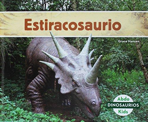 Estiracosaurio (Styracosaurus) (Spanish Version) (Dinosaurios/ Dinosaurs)