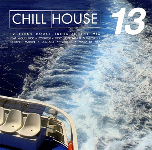 Chill House Vol.13