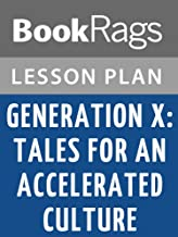 Lesson Plans Generation X: Tales for an Accelerated Culture