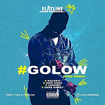 #GOLOW (Afro Remix)