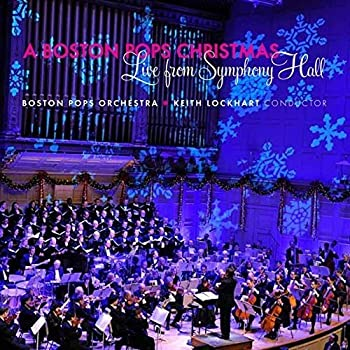 A Boston Pops Christmas  Live From Symphony Hall