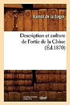 Description Et Culture de L'Ortie de La Chine (Ed.1870) (Savoirs Et Traditions) (French Edition)