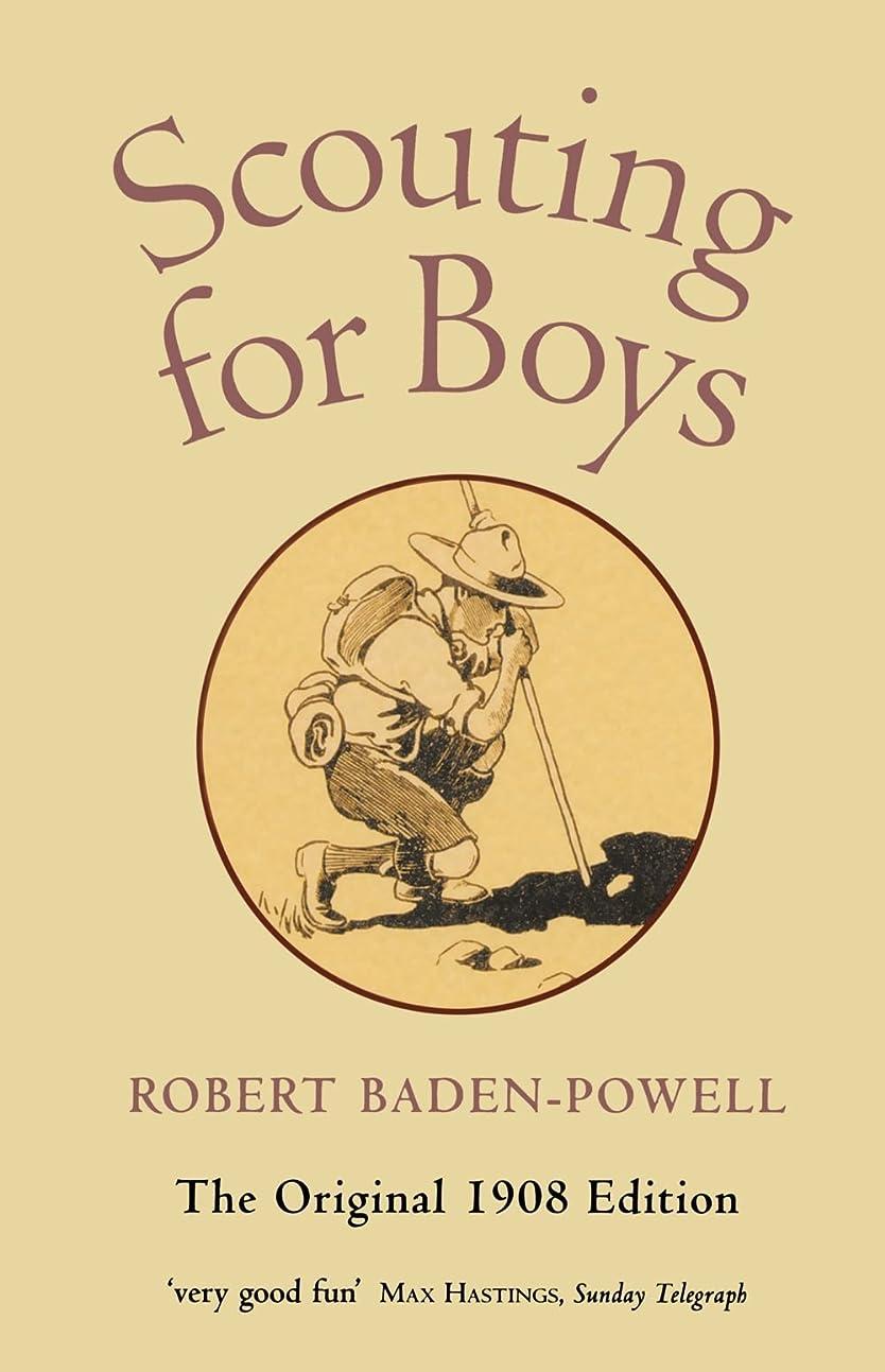 結婚式妨げる法王Scouting for Boys: A Handbook for Instruction in Good Citizenship (Oxford World's Classics Hardback Collection)