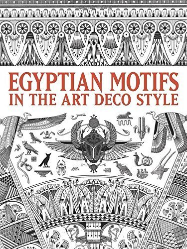 Egyptian Motifs in the Art Deco Style (Dover Pictorial Archive) (2012-02-24)