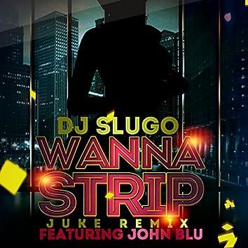 Wanna Strip (feat. John Blu) - EP