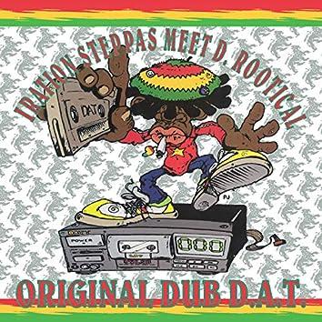 Original Dub D.A.T.