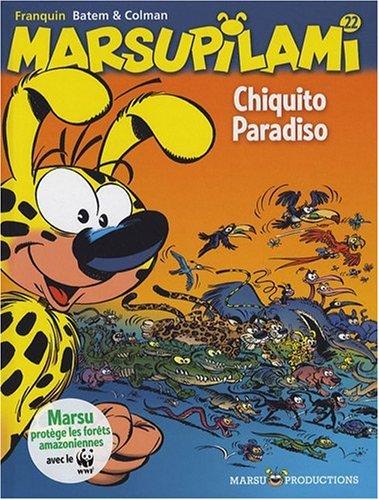 Marsupilami, Tome 22 : Chiquito paradiso