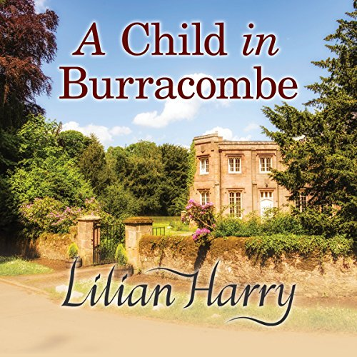A Child in Burracombe audiobook cover art