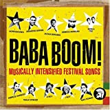 Baba Boom: Musically Intensified Festival Sounds