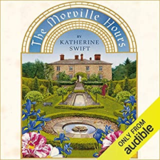 The Morville Hours     The Story of a Garden              By:                                                                                                                                 Katherine Swift                               Narrated by:                                                                                                                                 Katherine Swift                      Length: 13 hrs and 35 mins     61 ratings     Overall 3.9