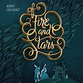 Of Fire and Stars                   Written by:                                                                                                                                 Audrey Coulthurst                               Narrated by:                                                                                                                                 Saskia Maarleveld,                                                                                        Moira Quirk                      Length: 10 hrs and 58 mins     11 ratings     Overall 4.7