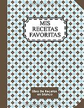 Mis Recetas Favoritas: Libro De Recetas en blanco: para crear tus propios platos - Libro de recetas mis platos cuadernos receta por 100 tarjetas de recetas